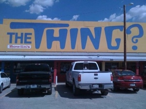 "There were billboards advertising this place for hundreds of miles. ""Have you seen the thing?"" ""Stop at THE THING!"" I was disappointed to find that it was actually just a gift shop. Unless I missed something."